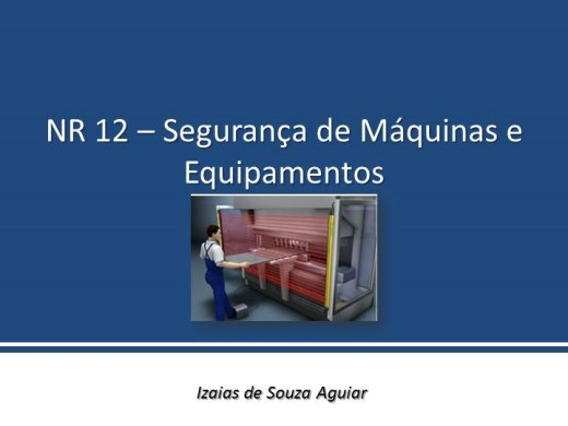 Curso Online de SEGURANÇA DE MÁQUINAS E EQUIPAMENTOS - NR 12