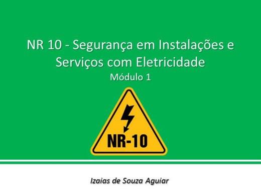Curso Online de NR 10  - SEGURANÇA EM INSTALAÇÕES  E SERVIÇOS EM  ELETRICIDADE - MÓDULO 01