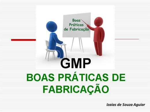 Curso Online de GMP - BOAS PRÁTICAS DE FABRICAÇÃO