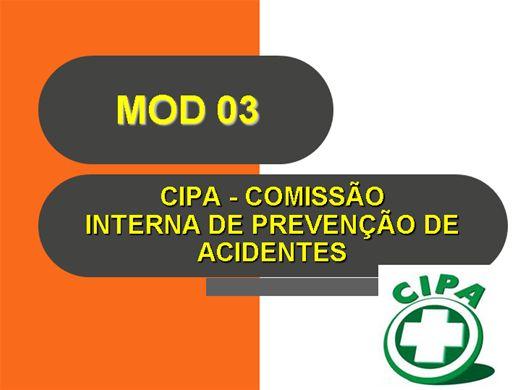 Curso Online de CIPA - COMISSÃO INTERNA DE PREVENÇÃO DE ACIDENTES - Módulo 03