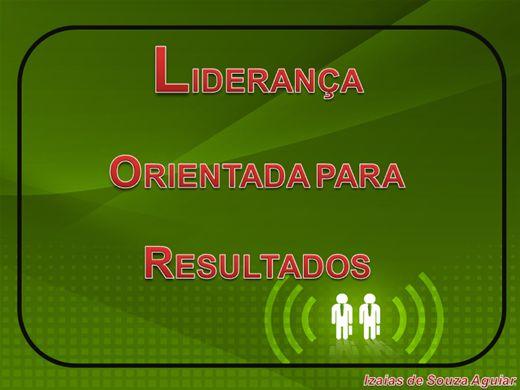 Curso Online de LIDERANÇA ORIENTADA PARA RESULTADOS