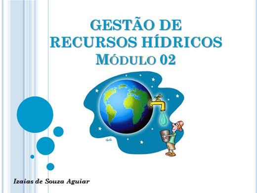 Curso Online de GESTÃO DE RECURSOS HIDRICOS - Módulo 02