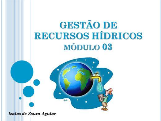 Curso Online de GESTÃO DE RECURSOS HIDRICOS - Módulo 03