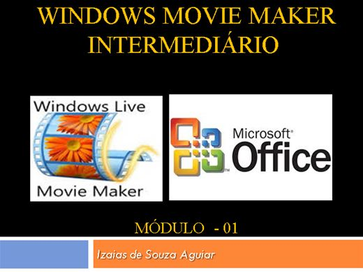 Curso Online de WINDOWS - Movie Maker Intermediário