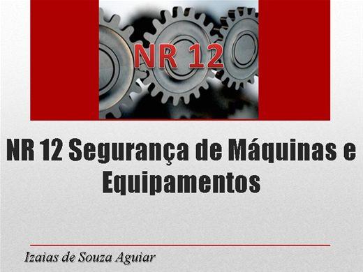 Curso Online de NR 12 - SEGURANÇA DE MÁQUINAS E EQUIPAMENTOS