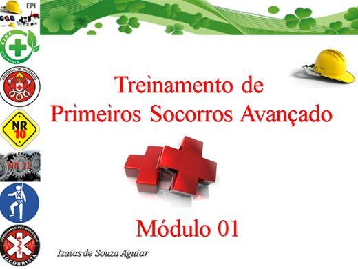 Curso Online de PRIMEIROS SOCORROS AVANÇADO - MÓDULO 01