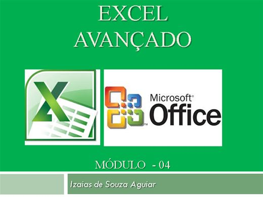 Curso Online de EXCEL INTERMEDIÁRIO - Módulo 04