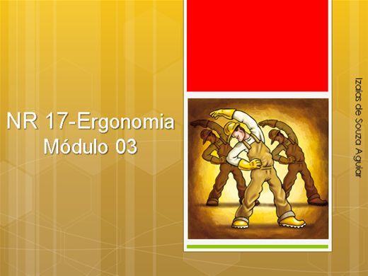 Curso Online de NR 17 - ERGONOMIA - Módulo 03