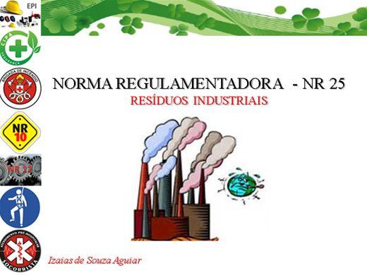 Curso Online de NORMA REGULAMENTADORA - NR 25 RESÍDUOS INDUSTRIAIS