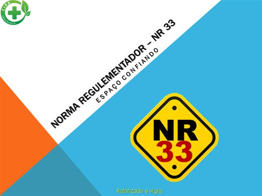 Curso Online de NORMA REGULAMENTADORA - NR 33 ESPAÇO CONFINADO