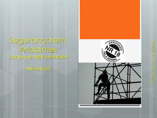Curso Online de Segurança em Andaimes Conforme: NBR 6494/6404 - Módulo 03