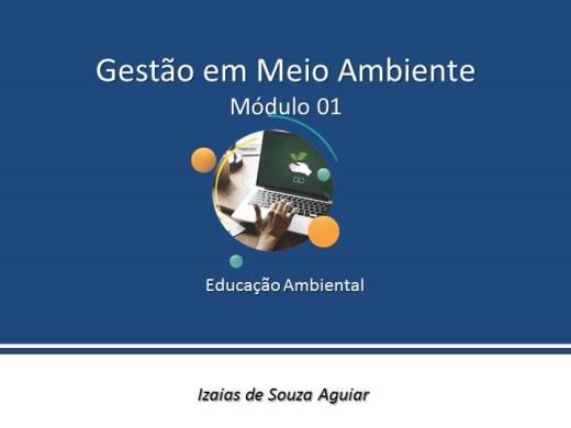 Curso Online de GESTÃO EM MEIO AMBIENTE - Educação Ambiental - Módulo 01