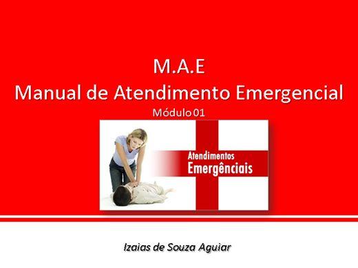 Curso Online de M.A.E - Manual de Atendimento Emergencial - Módulo 01
