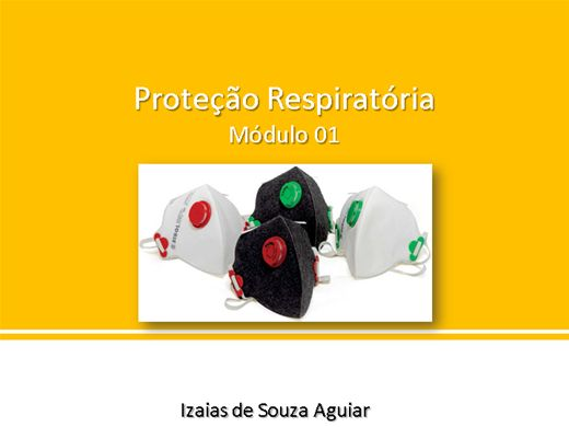 Curso Online de Treinamento de Proteção Respiratória (EPR) - Módulo 01