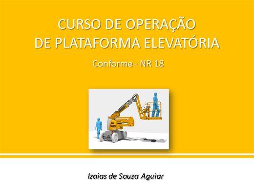 Curso Online de Treinamento Completo de Plataforma Elevatória - NR 18