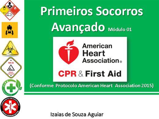 Curso Online de American Heart Association - Protocolo 2015 (Primeiros Socorros) Módulo 01