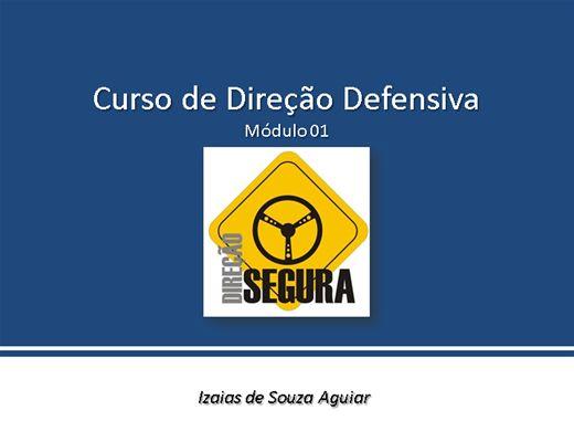 Curso Online de Direção Defensiva - Completo Módulo 01