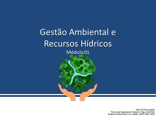 Curso Online de Gestão Ambiental e Recursos Hídricos - Módulo 01