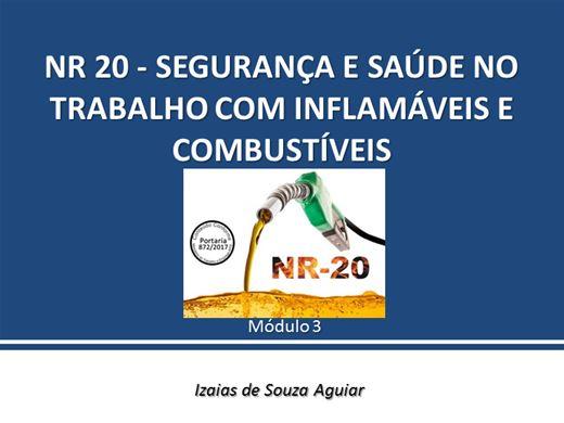 Curso Online de NR 20 - SEGURANÇA E SAÚDE NO TRABALHO COM INFLAMÁVEIS E COMBUSTÍVEIS - Módulo 3
