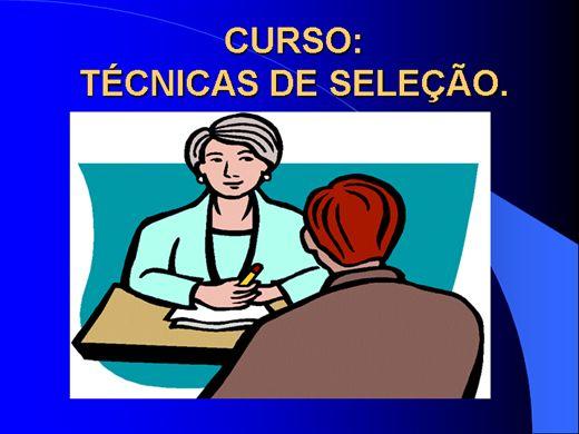 Curso Online de TÉCNICAS DE SELEÇÃO DE PESSOAL
