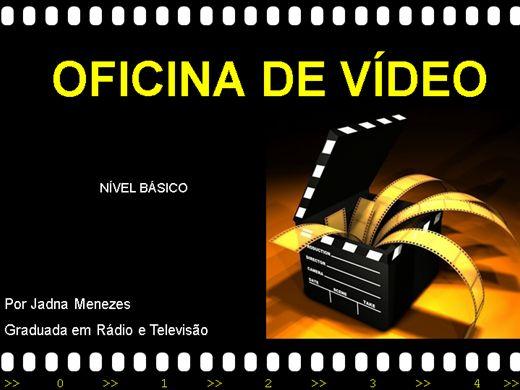 Curso Online de Oficina de Vídeo