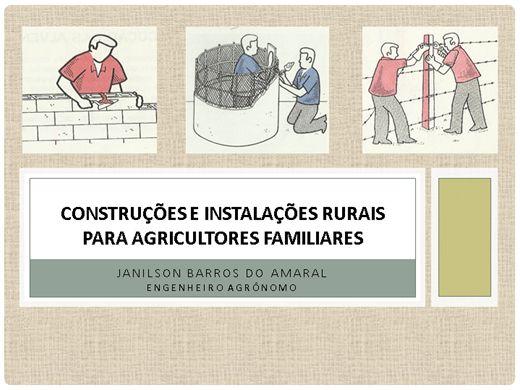 Curso Online de CONSTRUÇÕES E INSTALAÇÕES RURAIS PARA AGRICULTORES FAMILIARES