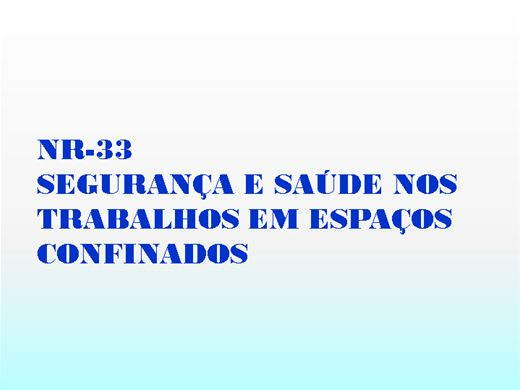 Curso Online de NR33-Supervisor de Espaço Confinado.