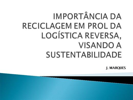 Curso Online de RECICLAGEM EM PROL DA LOGÍSTICA REVERSA, VISANDO A SUSTENTABILIDADE