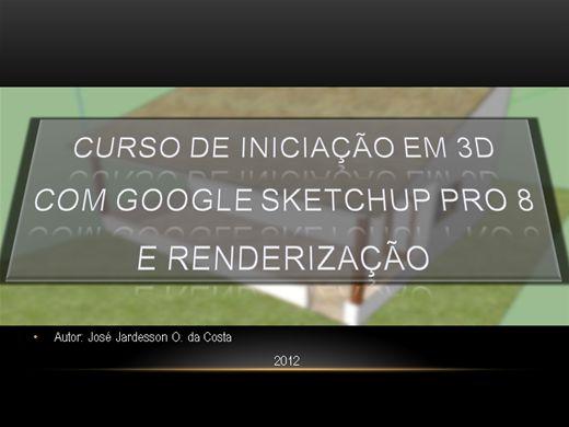 Curso Online de Curso para iniciantes no Google Sketchup Pro 8 com Renderização