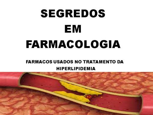 Curso Online de SEGREDOS EM FARMACOLOGIA -FARMACOS USADOS NO TRATAMENTO DA HIPERLIPIDEMIA