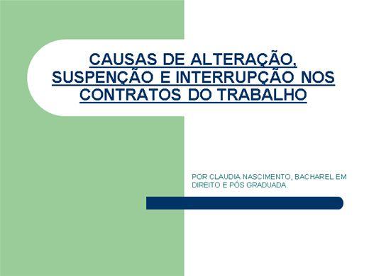Curso Online de CAUSAS DE ALTERAÇÃO, INTERRUPÇÃO E SUSPENÇÃO NOS CONTRATOS DE TRABALHO