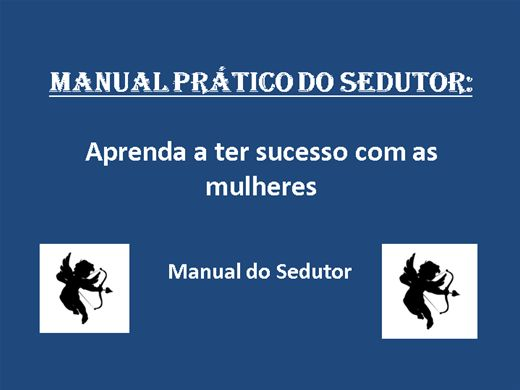Curso Online de Manual Prático do Sedutor