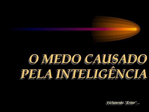 Curso Online de O MEDO CAUSADO PELA INTELIGÊNCIA