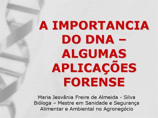 Curso Online de A IMPORTANCIA DO DNA ? ALGUMAS APLICAÇÕES FORENSE
