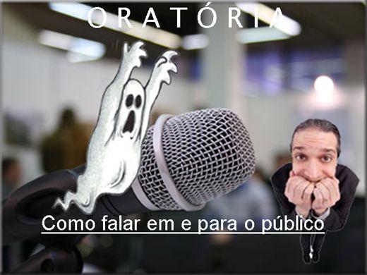 Curso Online de COMO PERDER O MEDO DE FALAR EM E PARA O PÚBLICO.