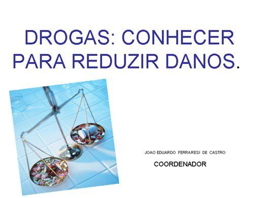 Curso Online de DROGAS ...CONHECER PARA REDUZIR DANOS