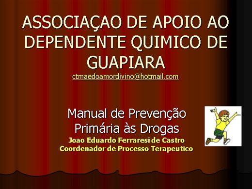 Curso Online de MANUAL DE PREVENÇAO PRIMARIA AO USO DE DROGAS