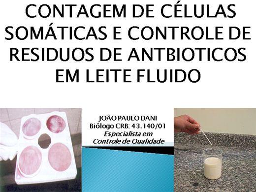 Curso Online de CONTAGEM DE CÉLULAS SOMÁTICAS E CONTROLE DE RESIDUOS DE ANTIBIOTICOS EM LEITE FLUIDO