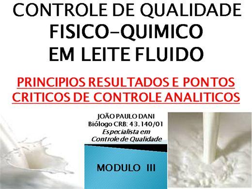 Curso Online de CONTROLE DE QUALIDADE FISICO QUIMICO EM LEITE FLUIDO - RESULTADOS E PONTOS CRITICOS DE CONTROLE - MODULO III
