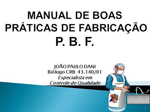 Curso Online de MANUAL DE BOAS PRÁTICAS DE FABRICAÇÃO - BPF