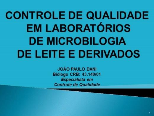 Curso Online de CONTROLE DE QUALIDADE EM LABORATÓRIOS DE MICROBIOLOGIA DE LEITE E DERIVADOS