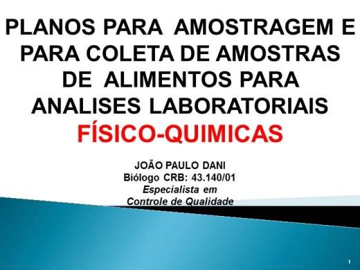 Curso Online de PLANOS PARA  AMOSTRAGEM E  PARA COLETA DE AMOSTRAS DE  ALIMENTOS PARA ANALISES LABORATORIAIS FISICO-QUIMICAS