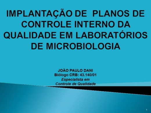 Curso Online de IMPLANTAÇÃO DE  PLANOS DE CONTROLE INTERNO DA QUALIDADE EM LABORATÓRIOS DE MICROBIOLOGIA