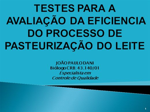 Curso Online de TESTE PARA A AVALIAÇÃO DA EFICIENCIA DO PROCESSO DE PASTEURIZAÇÃO DO LEITE