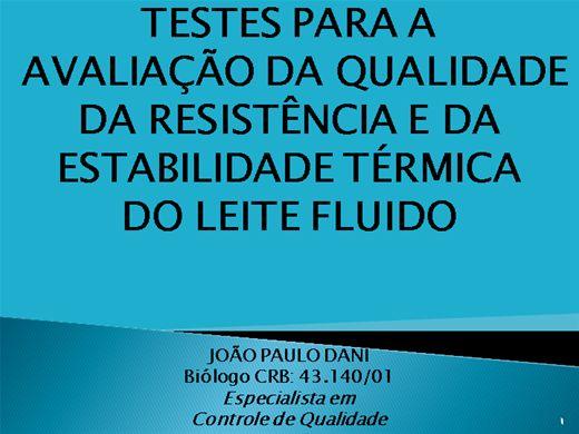 Curso Online de TESTES PARA A AVALIAÇÃO DA QUALIDADE  DA RESISTÊNCIA E DA ESTABILIDADE TÉRMICA DO LEITE FLUIDO