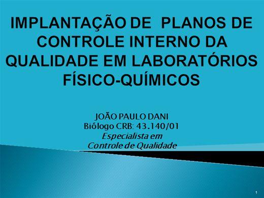 Curso Online de IMPLANTAÇÃO DE PLANOS DE CONTROLE INTERNO DA QUALIDADE EM LABORATÓRIOS