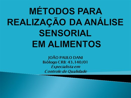 Curso Online de MÉTODOS PARA REALIZAÇÃO DA ANÁLISE SENSORIAL EM ALIMENTOS
