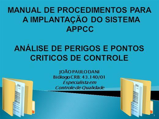 Curso Online de MANUAL DE PROCEDIMENTOS PARA A IMPLANTAÇÃO DO SISTEMA APPCC - ANÁLISE DE PERIGOS E PONTOS CRITICOS DE CONTROLE
