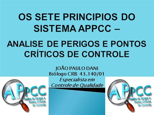 Curso Online de OS SETE PRINCIPIOS DO SISTEMA APPCC - ANÁLISE DE PERIGOS PONTOS E CRITICOS DE CONTROLE