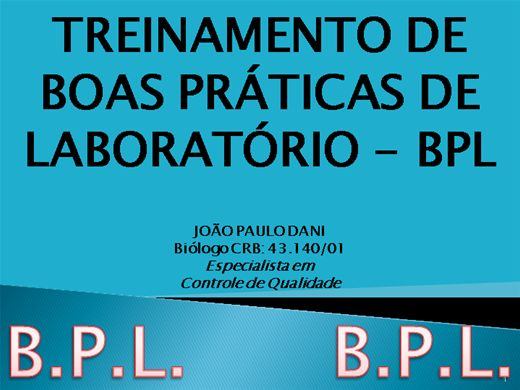 Curso Online de TREINAMENTO DE BOAS PRATICAS DE LABORATÓRIO - BPL